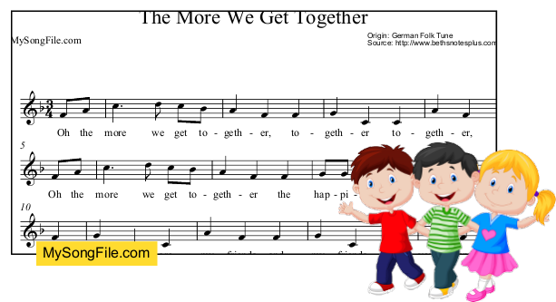 The More We Get Together My Song File